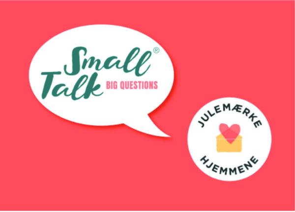 Julemærkehjemmenes special edition af Small Talk Big Questions