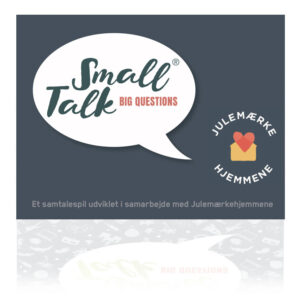 Small Talk Big Questions Julemærkehjemmene
